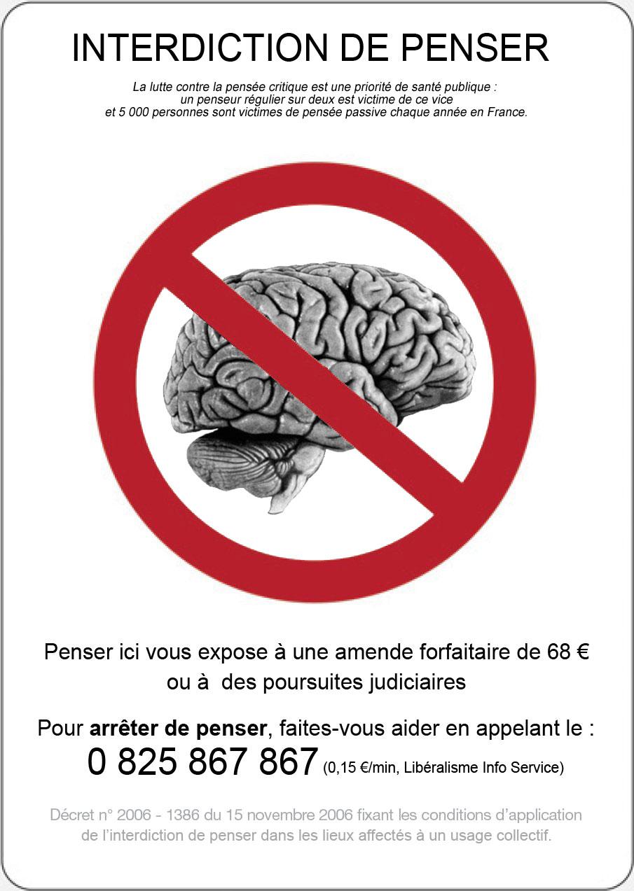 http://indiscipline.fr/wp-content/uploads/2009/02/interdiction-penser2big1.jpg